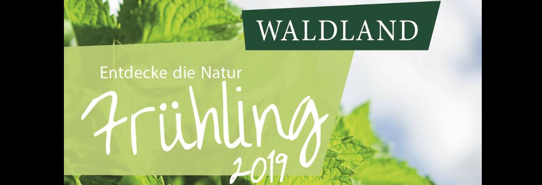 Feiern Sie Frühling mit WALDLAND!